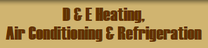D & E Heating & Air Conditioning