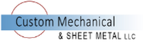 Custom Mechanical & Sheet Metal LLC