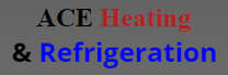 ACE Heating & Refrigeration