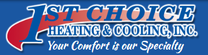 1st Choice Heating & Cooling Inc.
