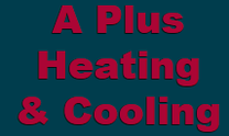 A Plus Heating and Cooling