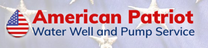 American Patriot Water Well Drilling & Pump Service